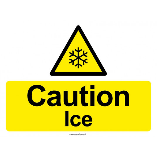 Caution Ice Sign - 450mm x 600mm