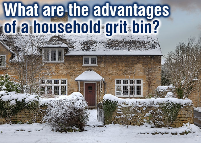 What are the advantages of a household grit bin